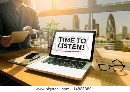 Time To Listen!