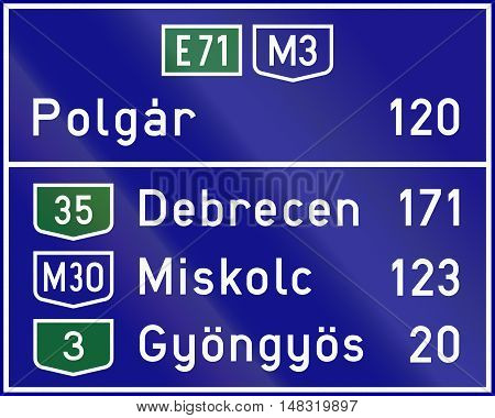 Informatory Hungarian Road Sign - Distance To Destinations