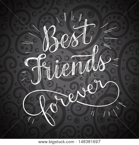 Best Friend Forever hand lettering phrase. Vector illustration. Retro greeting card for friendship day
