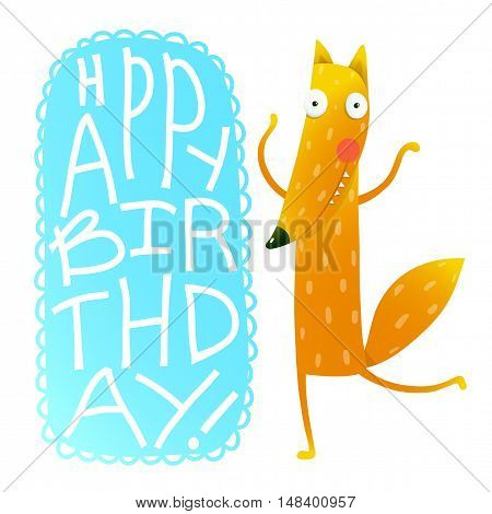 Happy birthday card design with cute fox on white background. Handwritten text. Funny cartoon character for children animals greeting cards and other projects. Vector illustration in vivid colors.