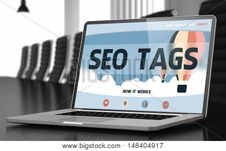 Laptop Screen with SEO Tags Concept on Landing Page. Closeup View. Modern Conference Room Background. Blurred Image. Selective focus. 3D Render.