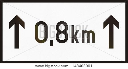 Hungarian Supplementary Road Sign - Above Sign Effective For The Duration Of The Distance Shown