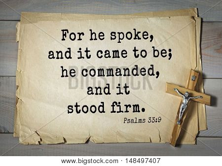TOP-1000.  Bible verses from Psalms. For he spoke, and it came to be; he commanded, and it stood firm.