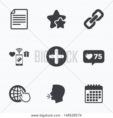 Plus add circle and hyperlink chain icons. Document file and globe with hand pointer sign symbols. Flat talking head, calendar icons. Stars, like counter icons. Vector