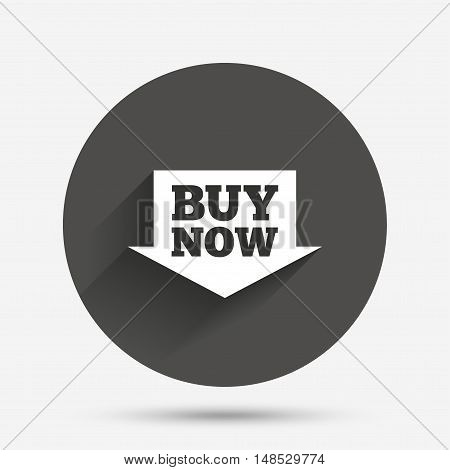 Buy now sign icon. Online buying arrow button. Circle flat button with shadow. Vector