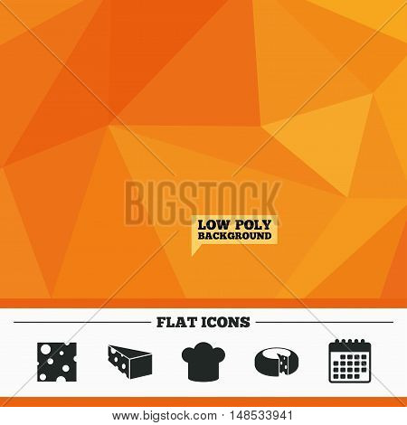 Triangular low poly orange background. Cheese icons. Round cheese wheel sign. Sliced food with chief hat symbols. Calendar flat icon. Vector
