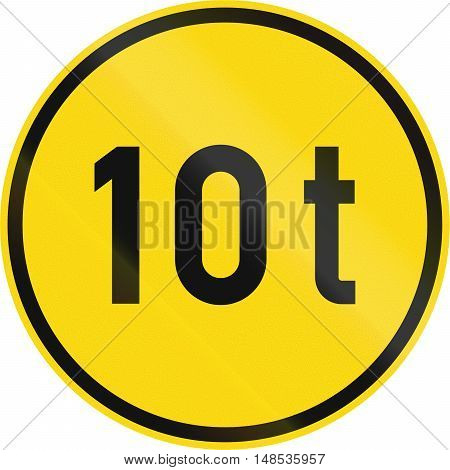 Temporary Road Sign Used In The African Country Of Botswana - Vehicles Exceeding 10 Tonnes Only