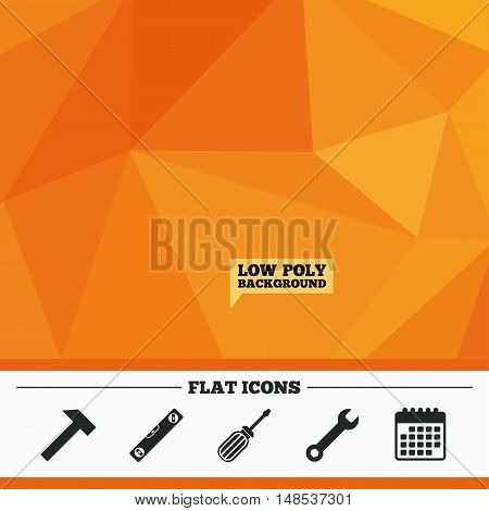 Triangular low poly orange background. Screwdriver and wrench key tool icons. Bubble level and hammer sign symbols. Calendar flat icon. Vector