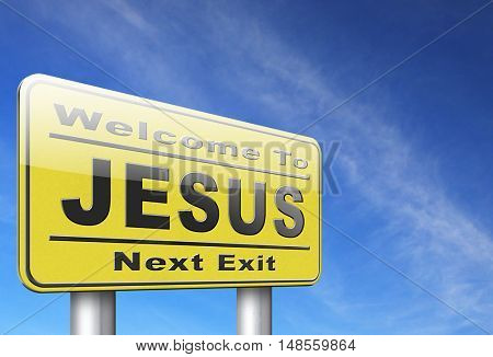Jesus leading way to the lord faith in savior worship christ spirit search belief in prayer christian Christianity, road sign billboard. 3D, illustration