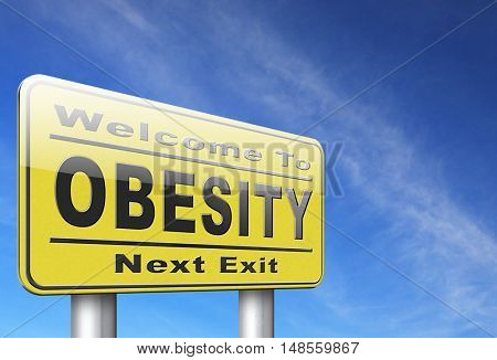 Obesity and over weight or obese people suffer from eating disorder and can be helped by dieting, road sign billboard. 3D, illustration