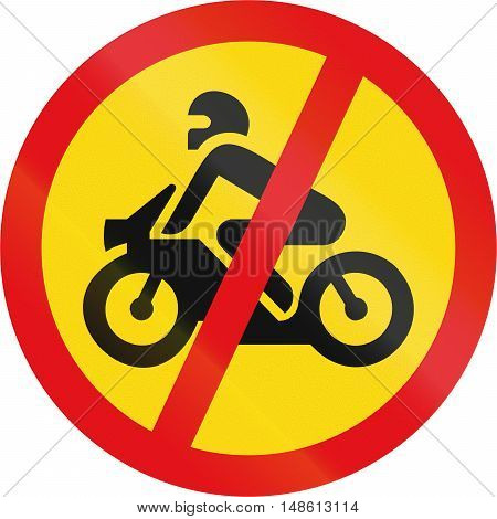 Temporary road sign used in the African country of Botswana - Motorcycles prohibited. poster