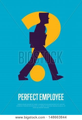 Silhouette of businessman with question mark. Perfect employee banner, isolated vector illustration on blue background. Office life, business process. Human resource concept. Perfect candidate for job