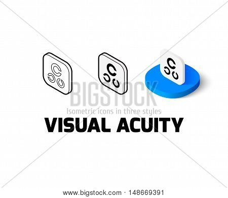 Visual acuity icon, vector symbol in flat, outline and isometric style