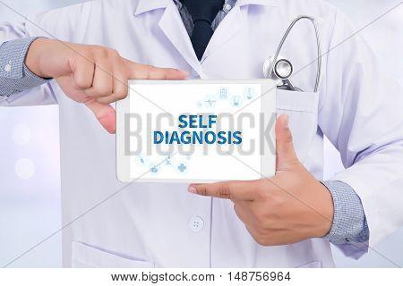 SELF DIAGNOSIS Doctor holding digital tablet doctor work hard