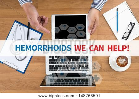 Hemorrhoids We Can Help!