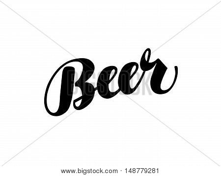 Beer handmade lettering, calligraphy. Vector illustration isolated on white background