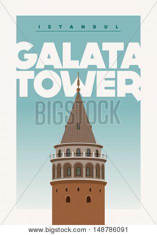 Vector poster design for Galata Kulesi (Galata Tower), Istanbul, Turkey. Detailed vector illustration.
