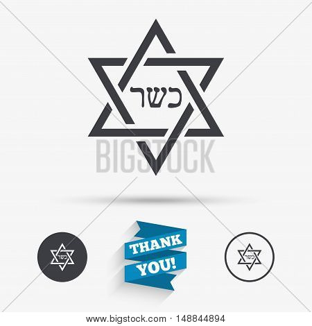 Kosher food product sign icon. Natural Jewish food with star of David symbol. Flat icons. Buttons with icons. Thank you ribbon. Vector