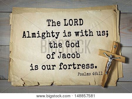 TOP-1000.  Bible verses from Psalms. The LORD Almighty is with us; the God of Jacob is our fortress.