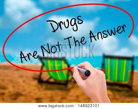 Man Hand Writing Drugs Are Not The Answer With Black Marker On Visual Screen