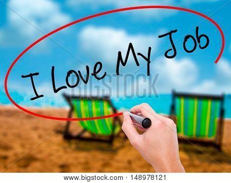 Man Hand Writing I Love My Job  With Black Marker On Visual Screen