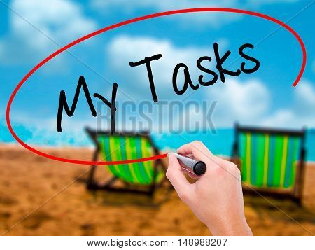 Man Hand Writing My Tasks With Black Marker On Visual Screen.