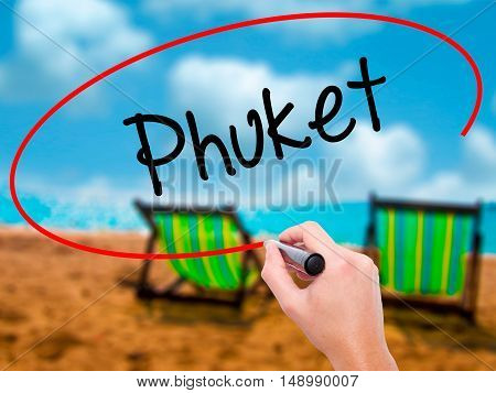Man Hand Writing Phuket With Black Marker On Visual Screen