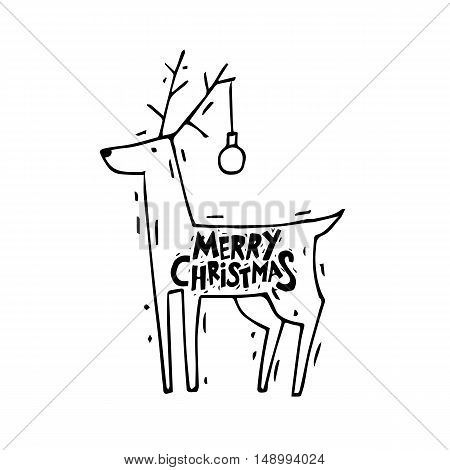 Merry Christmas and Happy New Year. Deer with Christmas ball. Xmas Poster, banner, printed matter, greeting card. Lettering, calligraphy. Hand-drawn, lino-cut. Flat design vector illustration.