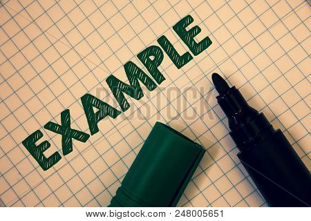 Text Sign Showing Example. Conceptual Photo Illustration Sample Model To Follow Guide Explanation Fo
