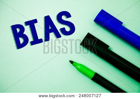Handwriting text writing Bias. Concept meaning Unfair Subjective One-sidedness Preconception Inequality Bigotry Ideas messages feelings intentions reflection markers white background poster