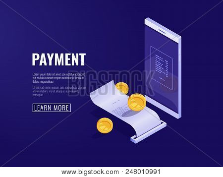 Online Payment Concept With Mobile Phone And Paper Receipt, Electron Bill And Billing System Icon, I