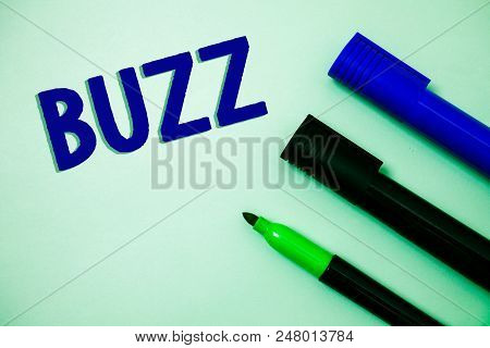 Handwriting text writing Buzz. Concept meaning Hum Murmur Drone Fizz Ring Sibilation Whir Alarm Beep Chime Ideas messages feelings intentions reflection markers white background poster