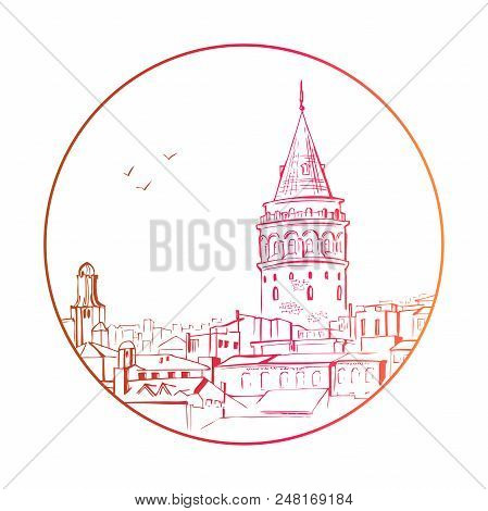 Vector Sketchy Illustration With A Silhouette Of Galata Tower In Istanbul In A Circle Frame Isolated