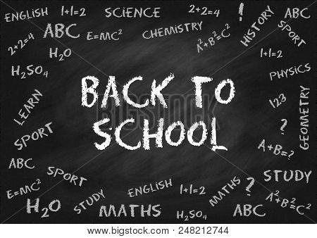 Back To School. Chalk Lettering On Black Chalk Board