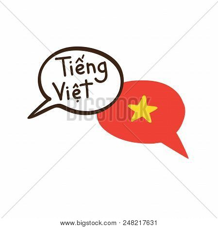 Translation: Vietnamese. Vector Illustration Of Hand Drawn Doodle Speech Bubbles With A National Fla