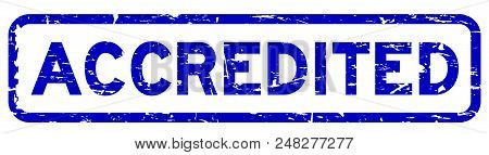 Grunge Blue Accredited Square Rubber Seal Stamp On White Background