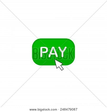 Pay Button Icon, Pay Per Click Color Icon With Arrow, Vector Isolated Illustration.