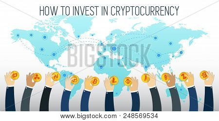 How To Invest In Cryptocurrency Visual Concept. Businessman Hands Holding Cryptocurrencies. Successf