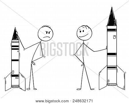 Cartoon Stick Drawing Conceptual Illustration Of Two Politicians Or Businessmen Demonstrating Missil