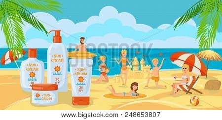 Sunscreen For Whole Family. Sunny Day With Family. Family Is Building A Sand Castle On Beach. Protec