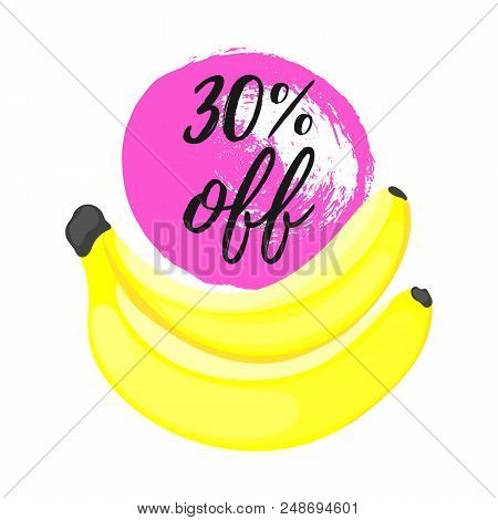 30 Off Special Offer Sale Banner. Banana Branch Flat Style And Hand Drawn Grunge Texture Isolated On