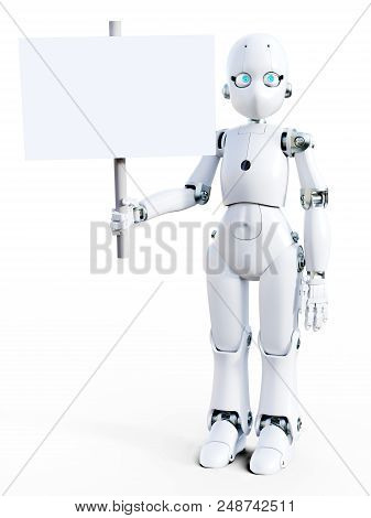 3d Rendering Of A White Friendly Cartoon Robot Holding A Blank Sign In Its Hand. White Background.