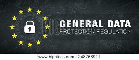 General Data Protection Regulation, Gdpr On Dark Background