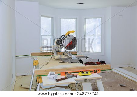 Cutting Wood On Electric Saw Interior Construction Of Housing Construction Building Industry New Hom