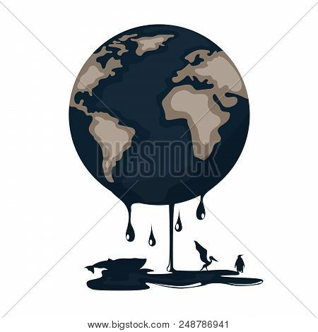 Planet Earth Melting And Contaminated With Oil Affecting The Terrestrial Fauna