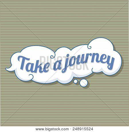 Take A Journey Sticker Icon. Cartoon Of Take A Journey Sticker Vector Icon For Web Design Isolated O