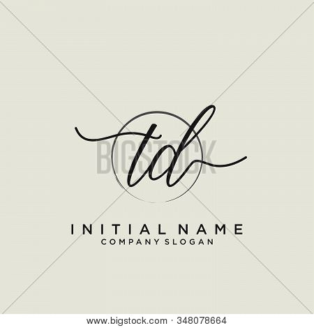Td Initial Handwriting Logo With Circle Template Vector.