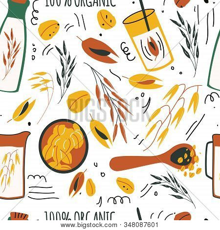 Hand Drawn Seamless Pattern Of Oat Grains, Flakes, Oat Milk, Bottles.  Healthy, Organic Daily Nutrit