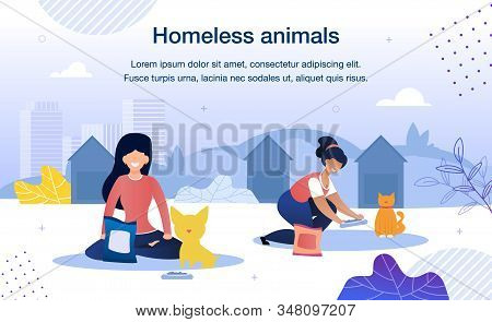 Homeless Animals Care And Rescue Trendy Flat Vector Banner, Poster Template. Female Volunteers, Mult