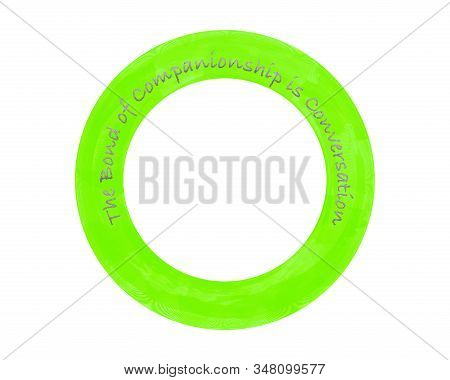 Conceptual Illustration Of The Circle Of Friendship With The Text The Bond Of Companionship Is Conve